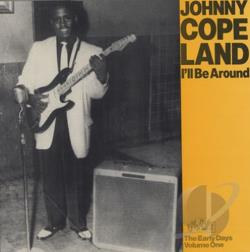 Copeland, Johnny - Ill Be Around LP Cover Art