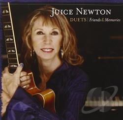 Newton, Juice - Duets: Friends & Memories CD Cover Art