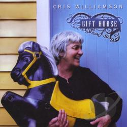 Williamson, Cris - Gift Horse CD Cover Art