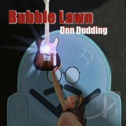 Dudding, Don - Bubble Lawn CD Cover Art