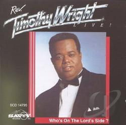 Wright, Rev. Timothy - Who's on the Lord's Side CD Cover Art