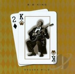 King, B.B. - Deuces Wild CD Cover Art