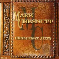 Chesnutt, Mark - Greatest Hits CD Cover Art