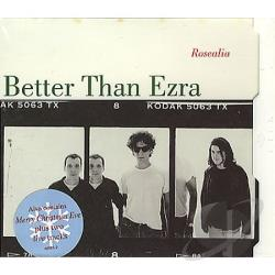 Better Than Ezra - Rosealia/Good DS Cover Art