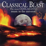 Classical Blast - Classical Blast: The Most Exhilarating Music in the Universe! CD Cover Art