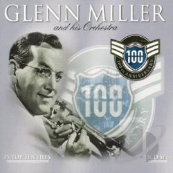 Miller, Glenn - 100th Anniversary: 75 Top Ten Hits CD Cover Art