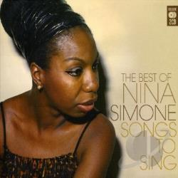 Simone, Nina - Best Of Nina Simone: Songs To Sing CD Cover Art