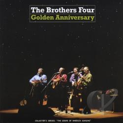 Brothers Four - Golden Anniversary CD Cover Art