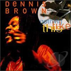 Brown, Dennis - Nothing Like This CD Cover Art