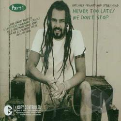 Franti, Michael - Never Too Late/We Don't Stop Pt.2 DS Cover Art