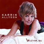 Allyson, Karrin - Wild for You CD Cover Art
