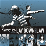 Switches - Lay Down the Law CD Cover Art