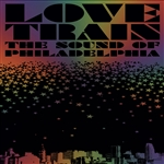 Love Train: the Sound of Philadelphia DB Cover Art
