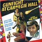 Ochs, Phil - Gunfight At Carnegie Hall DB Cover Art