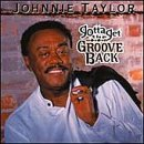 Taylor, Johnnie - Gotta Get the Groove Back CD Cover Art