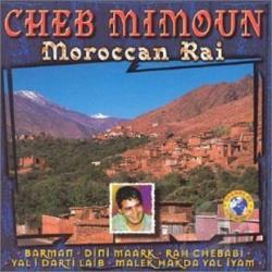 Mimoun, Cheb - Moroccan Rai CD Cover Art