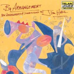 Hall, Jim - By Arrangement CD Cover Art