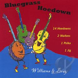 Williams & Bray - Bluegrass Hoedown CD Cover Art