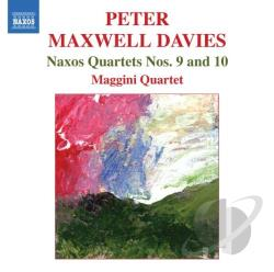 Maggini Quartet / Maxwell - Naxos Quartets No 9 & 10 CD Cover Art