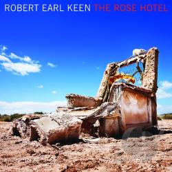 Keen, Robert Earl, Jr. - Rose Hotel CD Cover Art