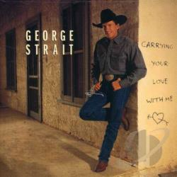 Strait, George - Carrying Your Love with Me CD Cover Art