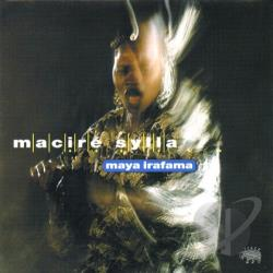 Sylla, Macire - Maya Irafama CD Cover Art