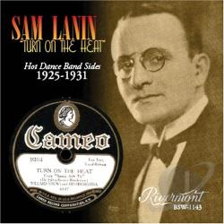 Lanin, Sam - Turn On The Heat: Hot Dance Band Sides 1925-1931 CD Cover Art