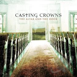 Casting Crowns - Altar and the Door CD Cover Art