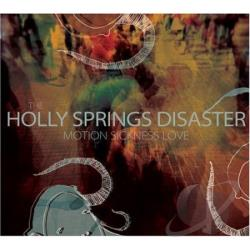 Holly Springs Disaster - Motion Sickness Love CD Cover Art