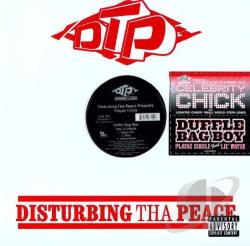 DTP / Disturbing Tha Peace - Celebrity Chick/Duffle Bag Boy LP Cover Art