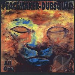 Ishmael & The Peacemakers - Peacemake / Dubsquad-All One CD Cover Art