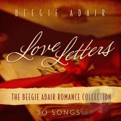 Adair, Beegie - Love Letters: The Beegie Adair Romance Collection CD Cover Art