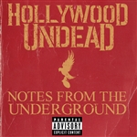 Hollywood Undead - Notes from the Underground