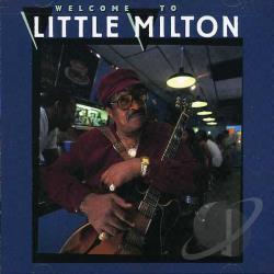 Little Milton - Welcome to Little Milton CD Cover Art