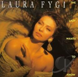 Fygi, Laura - Lady Wants to Know CD Cover Art