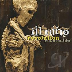 Ill Nino - Revolution Revolucion CD Cover Art
