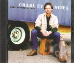 Stefl, Charles - And the Wheels Turn... CD Cover Art