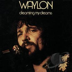 Jennings, Waylon - Dreaming My Dreams CD Cover Art