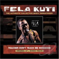 Kuti, Fela - Teacher Don't Teach Me Nonsense CD Cover Art