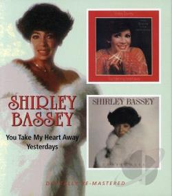 Bassey, Shirley - You Take My Heart Away/Yesterdays CD Cover Art