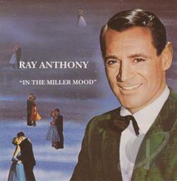 Anthony, Ray - In the Miller Mood CD Cover Art