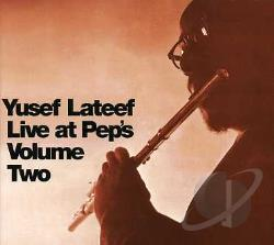 Lateef, Yusef - Live at Pep's, Vol. 2 CD Cover Art