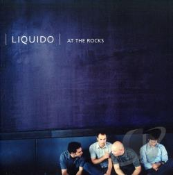 Liquido - At the Rocks CD Cover Art