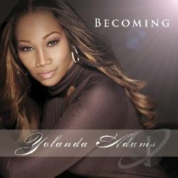 Adams, Yolanda - Becoming CD Cover Art