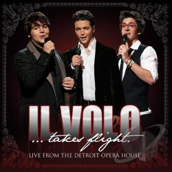 Il Volo - Il Volo Takes Flight: Live from the Detroit Opera House CD Cover Art