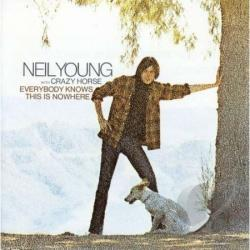 Crazy Horse / Young, Neil - Everybody Knows This Is Nowhere CD Cover Art