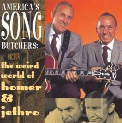 Homer & Jethro - America's Song Butchers: The Weird World of Homer & Jethro CD Cover Art