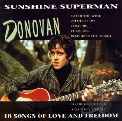 Donovan - Sunshine Superman: 18 Songs of Love & Freedom CD Cover Art