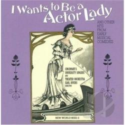 Cincinnati's University Singers - I Wants to Be a Actor Lady CD Cover Art