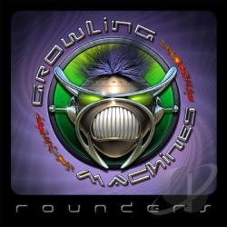 Growling Machines - Rounders CD Cover Art